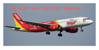 Vé máy bay Vietjet tháng 1