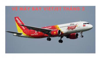 Vé máy bay Vietjet tháng 2